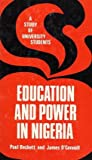 Education and Power in Nigeria, O'Connell, James and Beckett, Paul, 0841903468