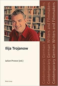 Ilija Trojanow (Contemporary German Writers and Filmmakers)