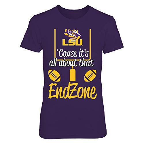 (FanPrint LSU Tigers T-Shirt - Cause It's All About That Endzone - LSU - Women's Tee/Purple/XL)