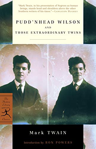 Pudd'nhead Wilson and Those Extraordinary Twins (Modern Library Classics)