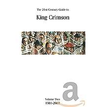 21st Century Guide to King Crimson V.2 1981-2003