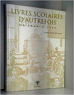 Amazon Fr Livres Scolaires D Autrefois Georges