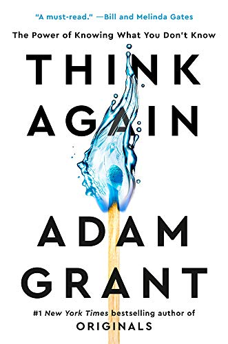 Book Cover: Think Again: The Power of Knowing What You Don't Know