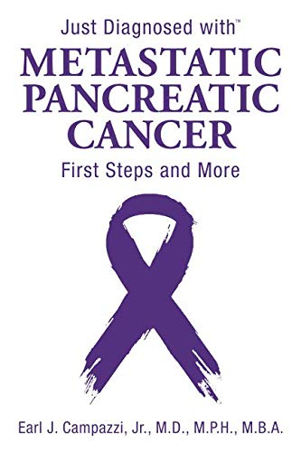 Just Diagnosed with Metastatic Pancreatic Cancer: First Steps and More (Must Know For Stage 4 Cancer Cure)