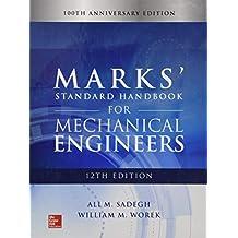 Marks' Standard Handbook for Mechanical Engineers, 12th Edition