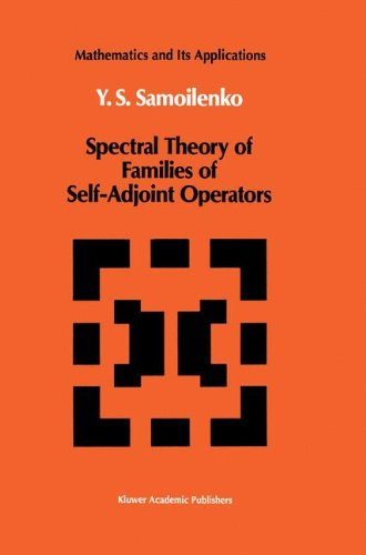 Spectral Theory of Families of Self-Adjoint Operators (Mathematics and its Applications)