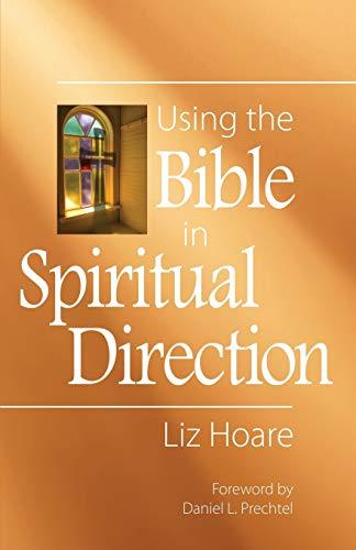 Using the Bible in Spiritual Direction