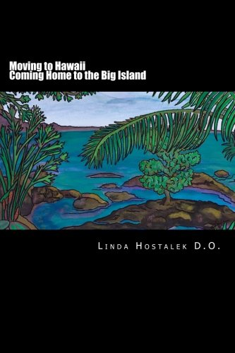Moving to Hawaii - Coming Home to the Big Island
