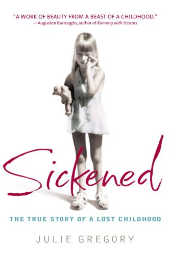 sickened-the-true-story-of-a-lost-childhood