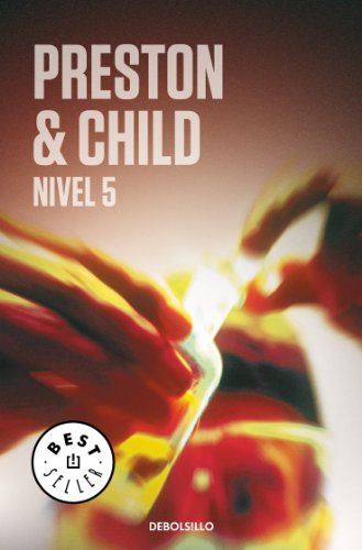 Nivel 5 (Spanish Edition) by [Preston, Douglas, Lincoln Child]