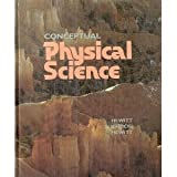 Conceptual Physical Science, Hewitt, Paul G. and Suchocki, John, 0673463796