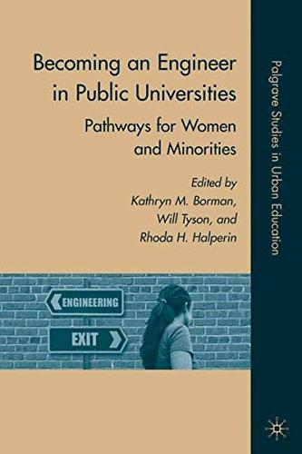 Becoming an Engineer in Public Universities: Pathways for Women and Minorities (Palgrave Studies in Urban Education)