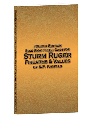 Sturm Ruger (Blue Book Pocket Guide for Sturm Ruger Firearms & Values)