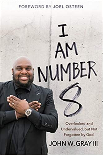 I Am Number 8 but Not Forgotten by God Overlooked and Undervalued