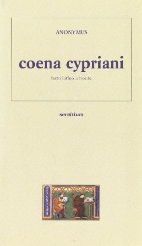 Coena Cypriani. Testo latino a fronte