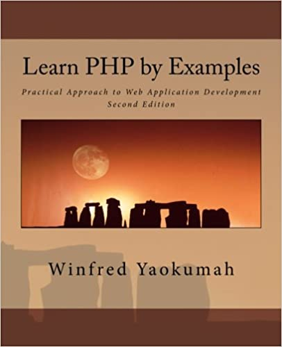 Learn PHP By Examples: Practical Approach To Web Application Development Free Download