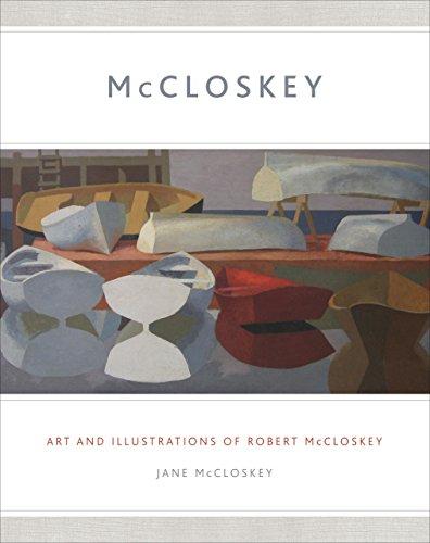 MCCLOSKEY: Art and Illustrations of Robert McCloskey