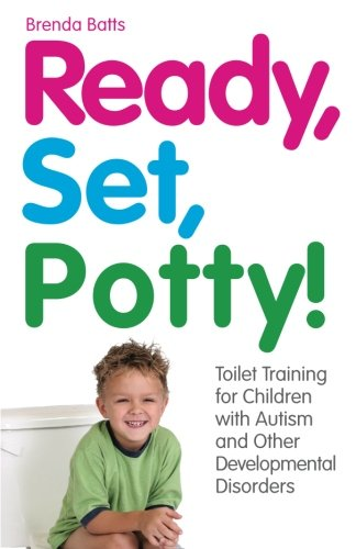 Caro Toilet Set - Ready, Set, Potty!: Toilet Training for Children with Autism and Other Developmental Disorders