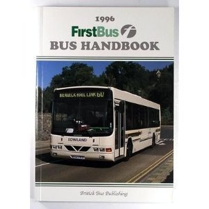 The FirstBus Bus Handbook 1996 (Bus Handbooks)
