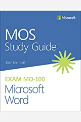 MOS Study Guide for Microsoft Word Exam MO-100 Kindle Edition