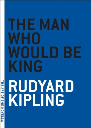 The Man Who Would Be King (The Art of the Novella Book 1)