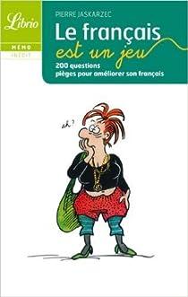 Le français est un jeu par Jaskarzec