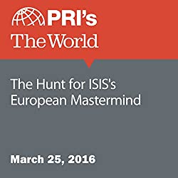 The Hunt for ISIS's European Mastermind