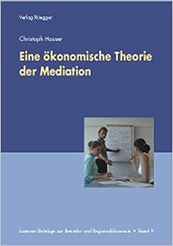 Book Eine ökonomische Theorie der Mediation.