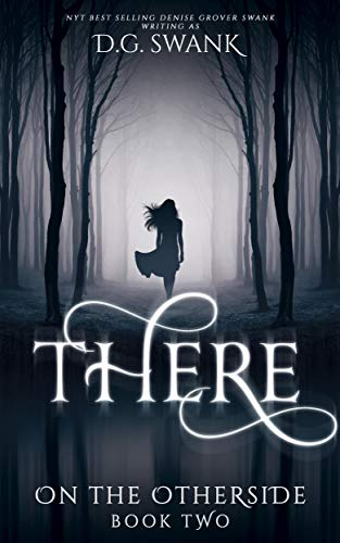 There: On the Otherside Book Two