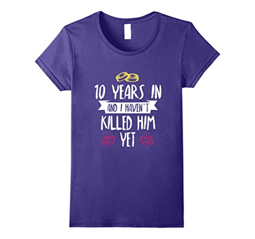 Womens 10 Years Anniversary Gift Idea for Her - 10 Years In T-Shirt Large Purple