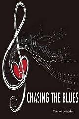 [Chasing the Blues] [Author: Damarke, Velerion] [October, 2014] Paperback