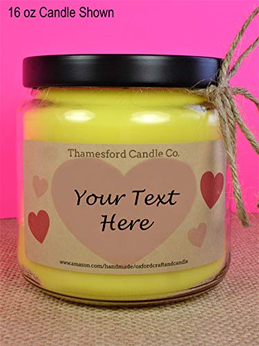 Custom Message, Scent & Wax Color Sweetheart Candle - Blended Soy 12oz Jar Candles - Hand Poured - Gift for the one you LOVE - Personalized Gift