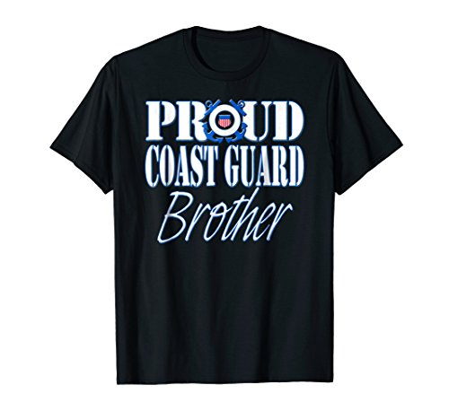 Coast Guard Military T-shirt - Proud Coast Guard Brother US Military Shirt Men