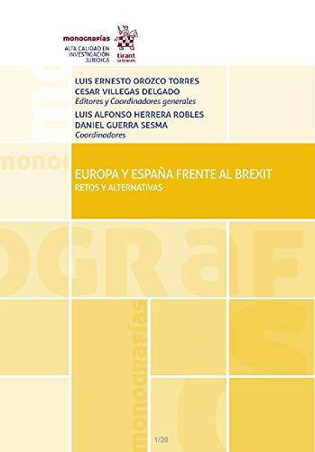 Europa y España frente al Brexit. Retos y alternativas: 1 ...