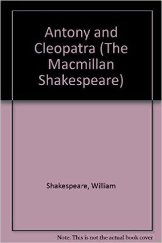 Antony and Cleopatra (The Macmillan Shakespeare)