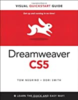 Dreamweaver CS5 for Windows and Macintosh: Visual QuickStart Guide