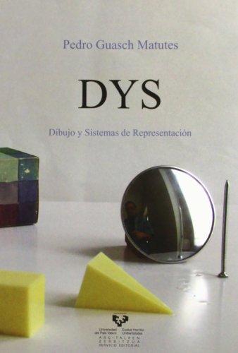 Descargar Libro Dys. Dibujo Y Sistemas De Representación Pedro Guasch Matutes