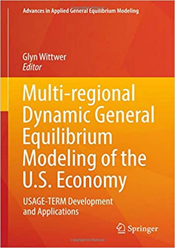 Multi Regional Dynamic General Equilibrium Modeling Of The US Economy USAGE TERM Development And Applications Advances In Applied