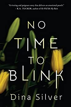 No Time To Blink by [Silver, Dina]