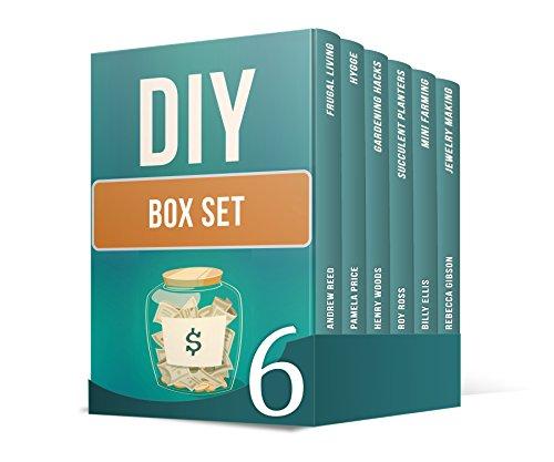 DIY Box Set: 6 Amazing Guides on Gardening and Jewelry Making