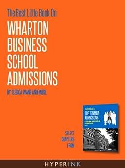 wharton business school essays Wharton mba application: here's our analysis of the wharton mba essays wharton business school decided to shake up their application essays.