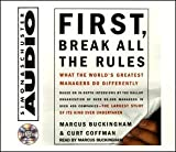 img - for First, Break All the Rules: What the Worlds Greatest Managers Do Differently book / textbook / text book