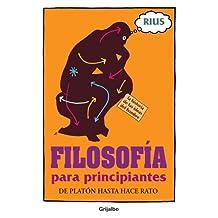 Filosofía para principiantes (Colección Rius)