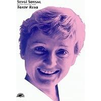 Tante Rosa: Bütün Eserleri (Bir)