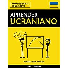 Aprender Ucraniano - Rápido / Fácil / Eficaz: 2000 Vocablos Claves