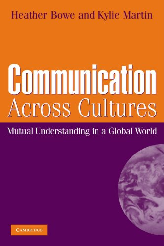 Communication Across Cultures: Mutual Understanding in a Global World