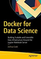 Docker for Data Science Front Cover