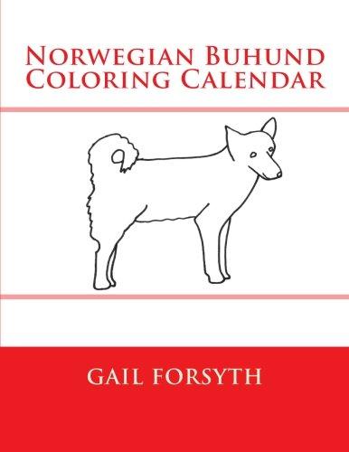 Read Online Norwegian Buhund Coloring Calendar pdf epub