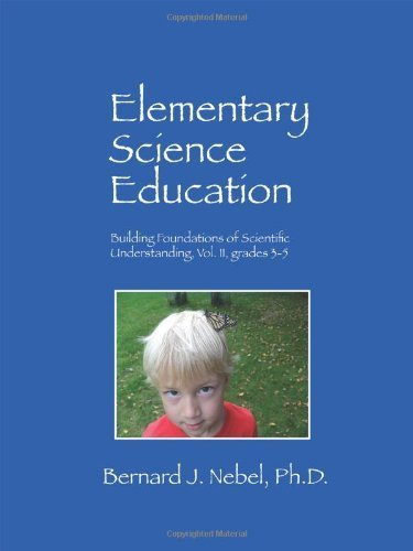 Elementary Science Education by Nebel PhD, Bernard J. (Outskirts Press,2010) [Paperback]