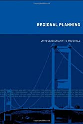 Regional Planning: Concepts Theory and Practice in the UK (The Natural and Built Environment Series)